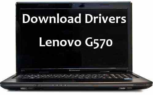 Lenovo G570 Graphics Driver Download